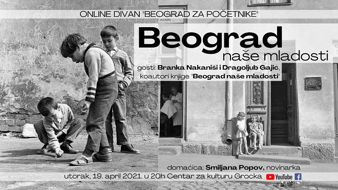 Beograd za početnike: Beograd naše mladosti