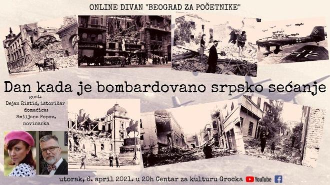 Beograd za početnike: Dan kada je bombardovano srpsko sećanje