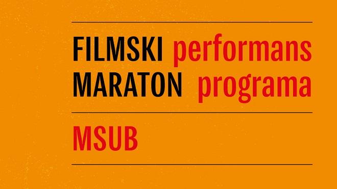 Muzej savremene umetnosti: Filmski maraton performans programa umetnosti