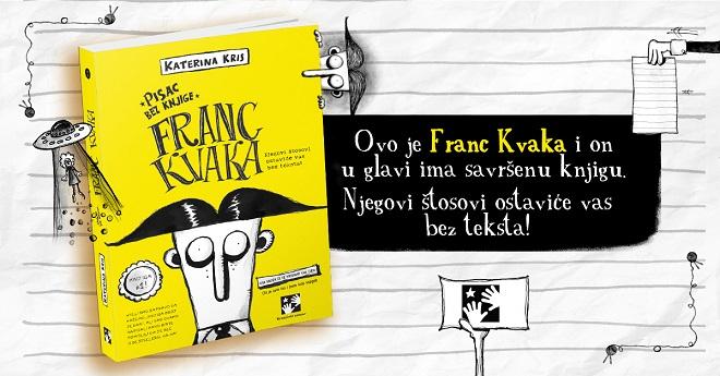 Katerina Kris - Franc Kvaka. Pisac bez knjige
