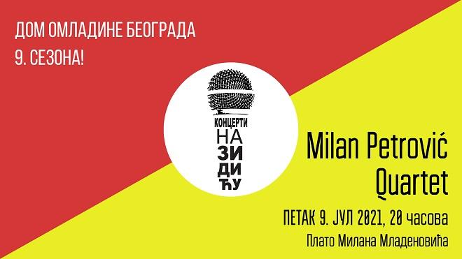 Koncert na Zidiću: Milan Petrović Quartet