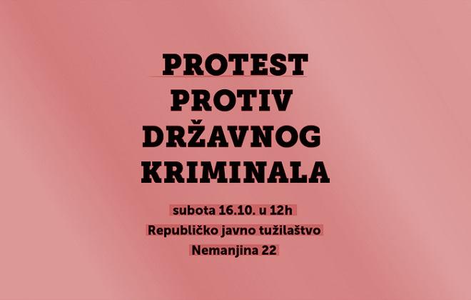 Protest protiv državnog kriminala, 16. oktobar 2021.